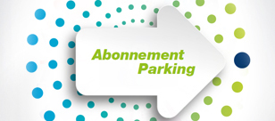 Abonnements Parking
